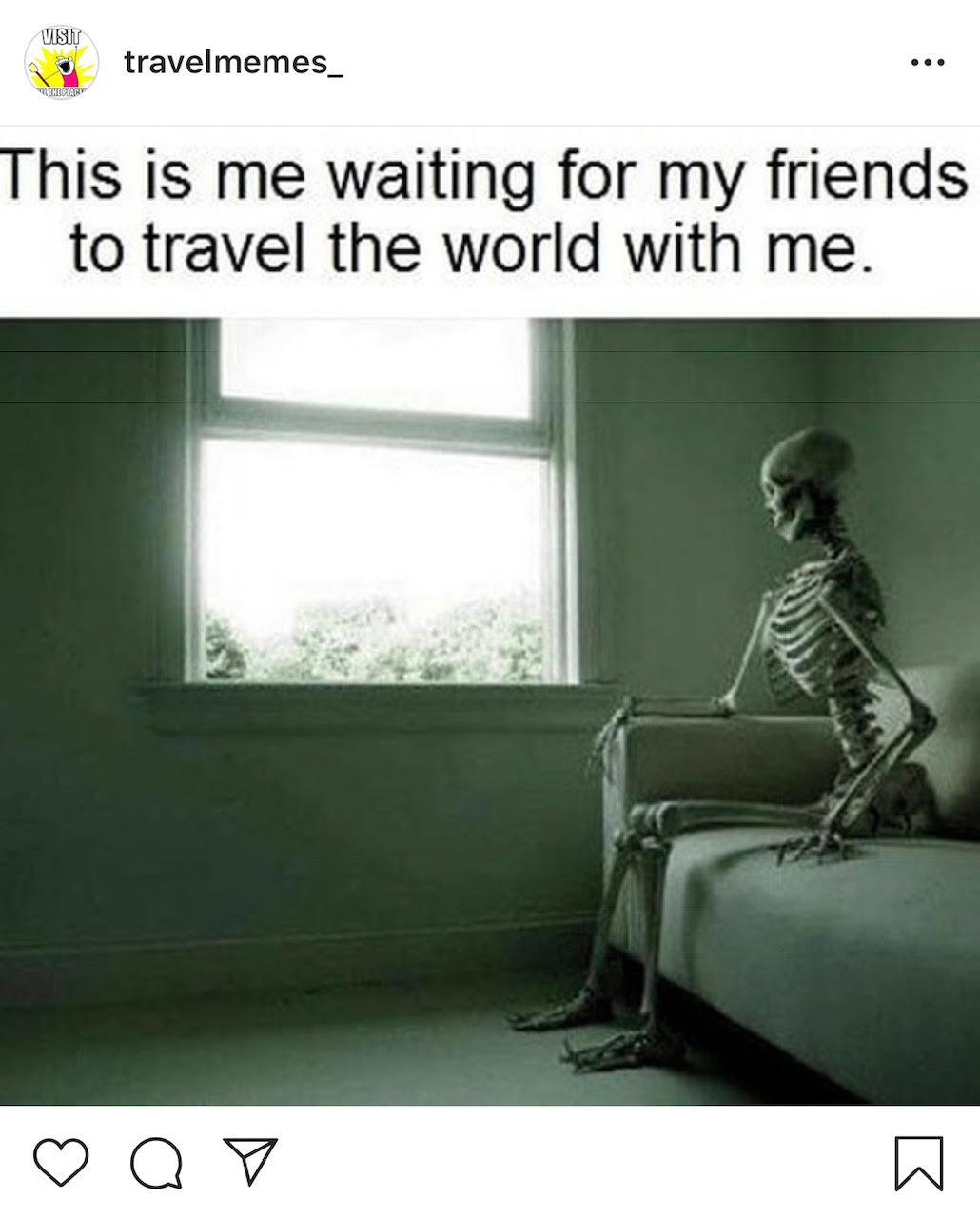 20 Funny Travel Memes You Gotta See! \u2013 2girlswhotravel